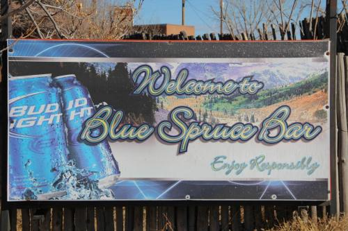 Blue Spruce Bar Sign (friends used to own Blue Spruce RV Park)